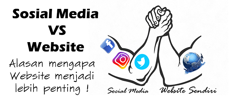 sosial-media-vs-website-alasan-mengapa-website-lebih-penting-joelouisrock-com